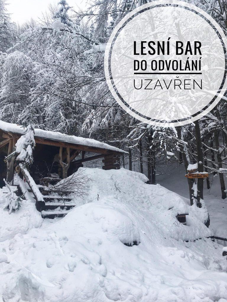 lesní bar uzavřen